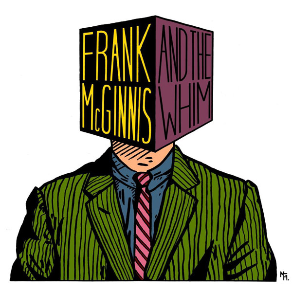 Frank McGinnis & The Whim